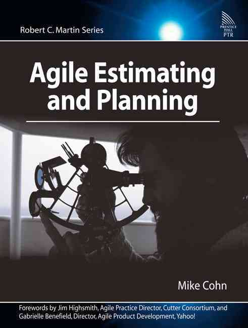 Agile Estimating And Planning By Cohn, Mike