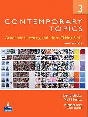 Contemporary Topics 3 By Beglar, David/ Murray, Neil