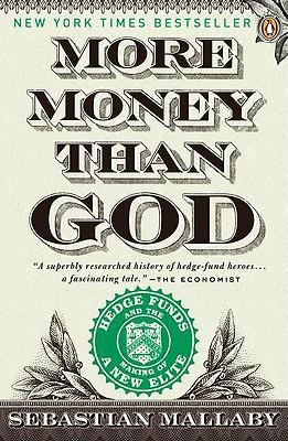 More Money Than God By Mallaby, Sebastian